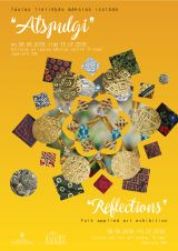 "Folk applied arts exhibition ""Reflections"""