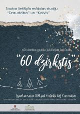 "Exhibition ""60 dzirkstis"""